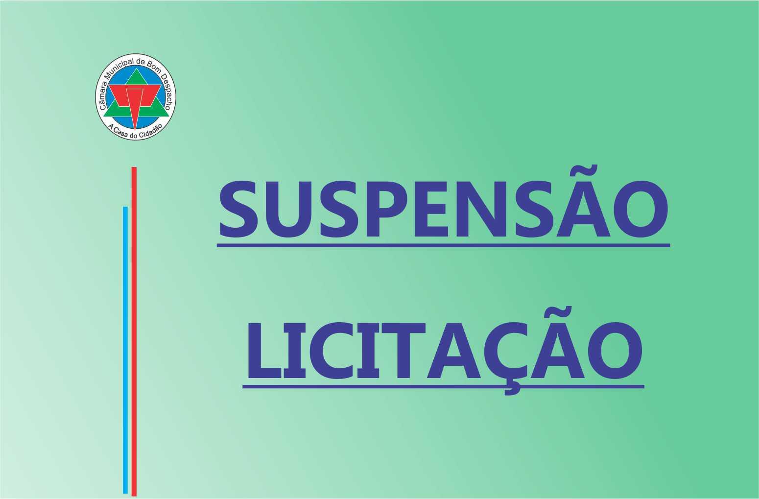 SUSPENSÃO DE SESSÃO PÚBLICA DE PROCESSO LICITATÓRIO