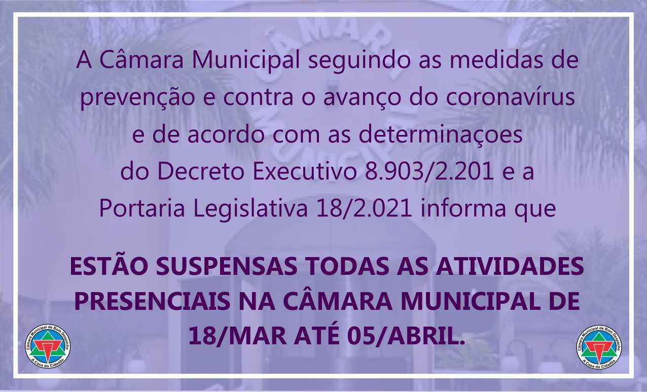 Suspensas as atividades presenciais na Câmara Municipal.